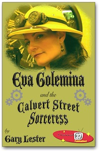 Eva Golemina and the Calvert Street Sorceress Cover