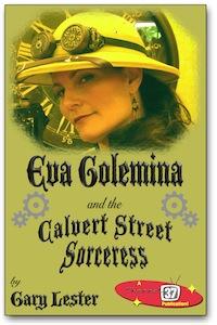 Eva Golemina and the Calvert Street Sorceress Cover