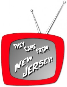 The Came from New Jersey!