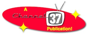 A Channel 37 Publication