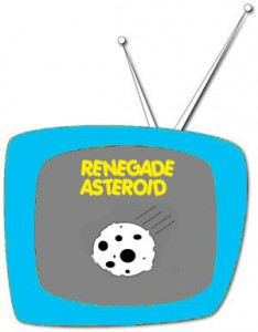 renegade asteroid